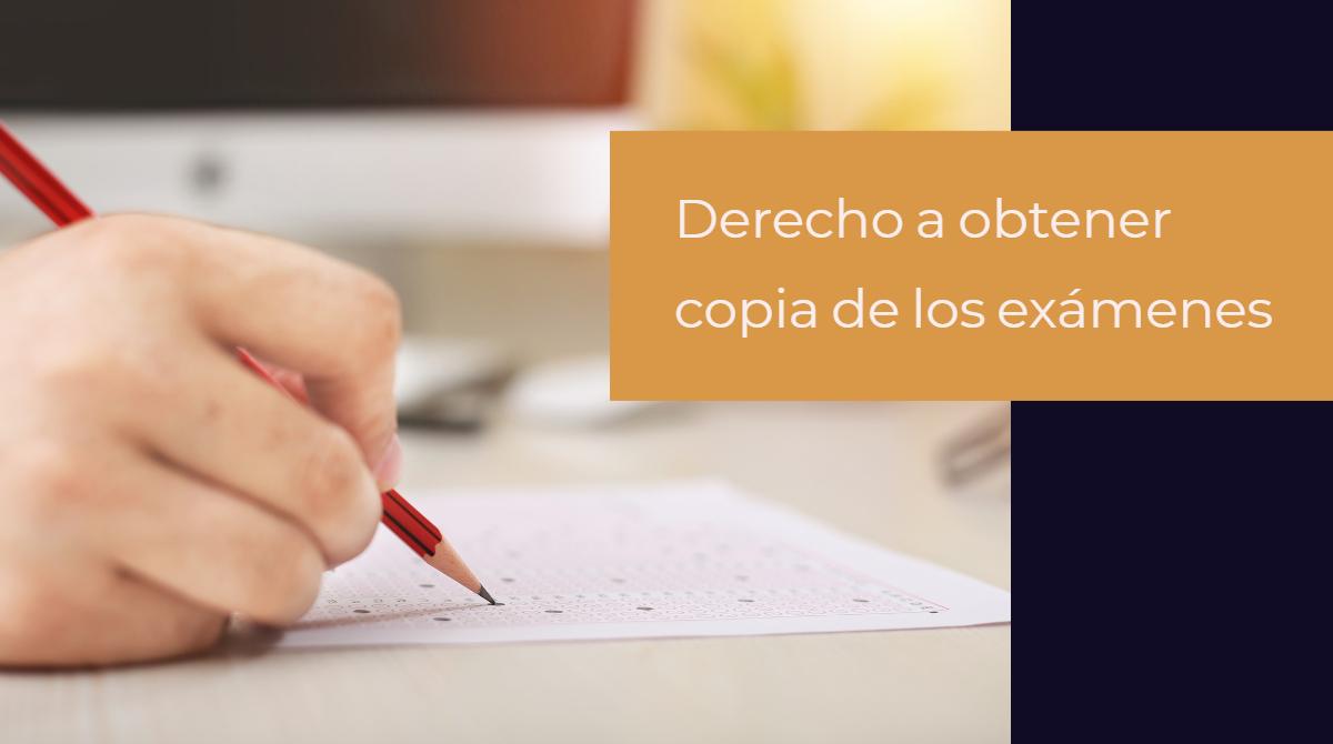 Defendemos el derecho de padres y alumnos a obtener copia de los exámenes corregidos