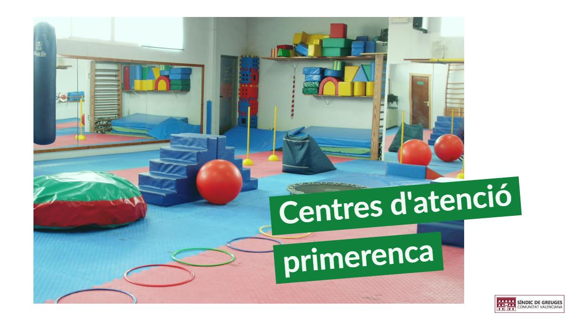 El Síndic investiga el funcionament dels centres d'atenció primerenca de la Comunitat Valenciana